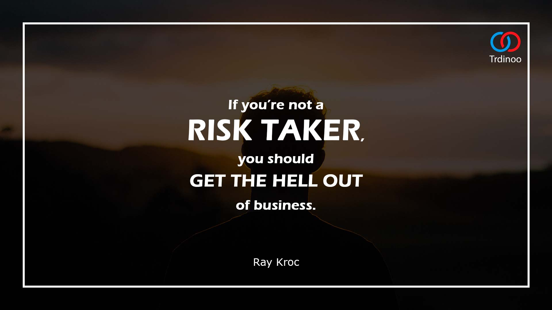 Not Afraid to Take Risks